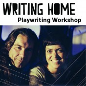 Writing Home_Playwriting Workshop Square