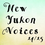 New Yukon Voices 1415 Square
